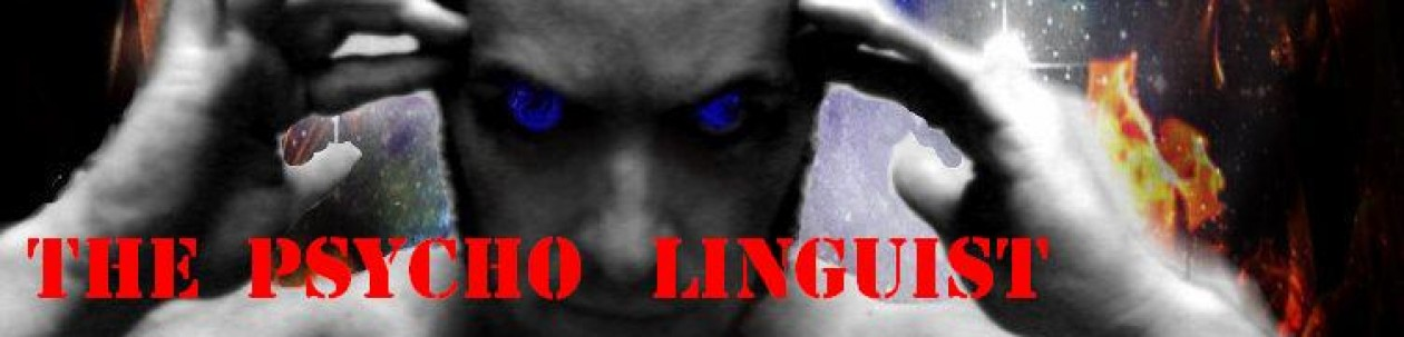 THE PSYCHO LINGUIST
